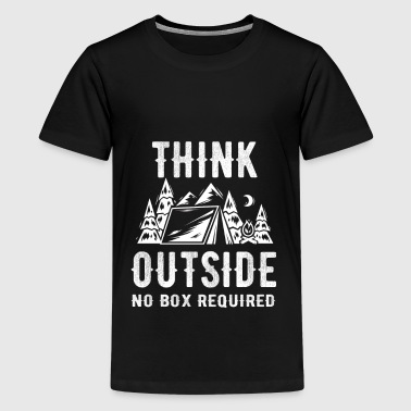 Think outside no box required Camping Scout Shirt - Teenager Premium T-Shirt