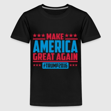 Make america great again trump 2016 - Teenager Premium T-Shirt