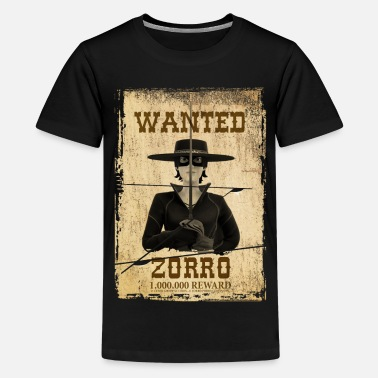 Zorro The Chronicles Western Plakat Wanted - Teenager Premium T-Shirt