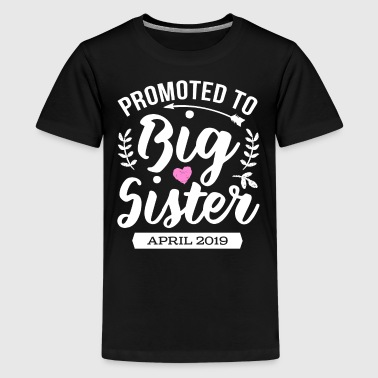 Promoted To Big Sister April 2018 - Teenage Premium T-Shirt