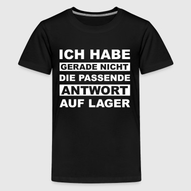 Passende Antwort 03 - Teenager Premium T-Shirt