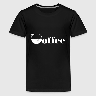 coffee coffee coffee lovers - Teenage Premium T-Shirt