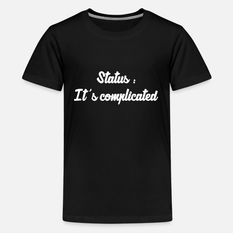 Alcohol T-Shirts - It's complicated / Single / Fuck / Sex / Seduction - Teenage Premium T-Shirt black