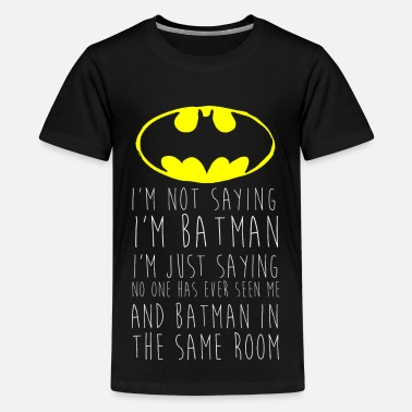Citations DC Comics Citation Batman Humour - T-shirt Premium Ado