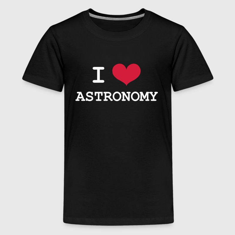 I Love Astronomy - Teenage Premium T-Shirt