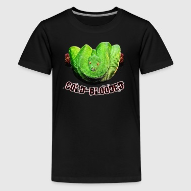 Snake cold-blooded - Teenage Premium T-Shirt