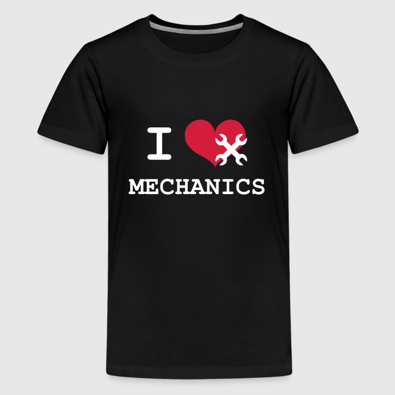 I Love Mechanics - Teenage Premium T-Shirt