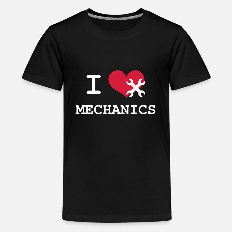I Love Mechanic T-Shirts - I Love Mechanics - Teenage Premium T-Shirt black