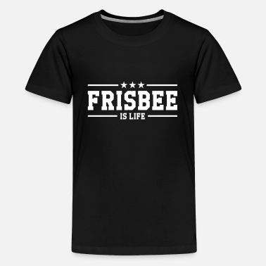 Ultimate Frisbee is life - T-shirt Premium Ado