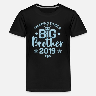 Big Brother Going to be a big Brother 2019 Schwangerschaft  - Teinien premium t-paita