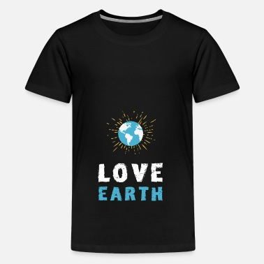 Save The Planet Save the planet love earth eco Save the environment - Teenage Premium T-Shirt