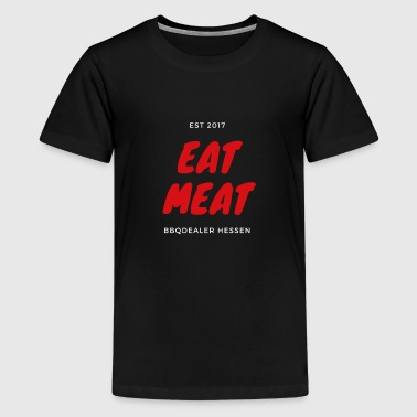 Eat Meat - Teenage Premium T-Shirt