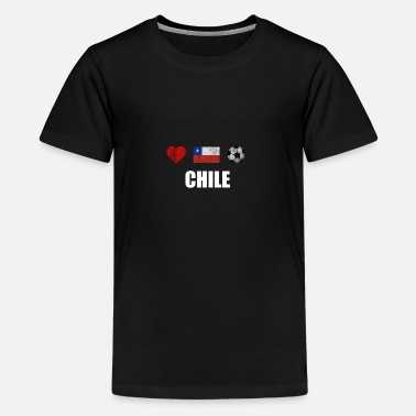 Football Team &amp Chile Football Shirt - Chile Soccer Jersey - Teenage Premium T-Shirt