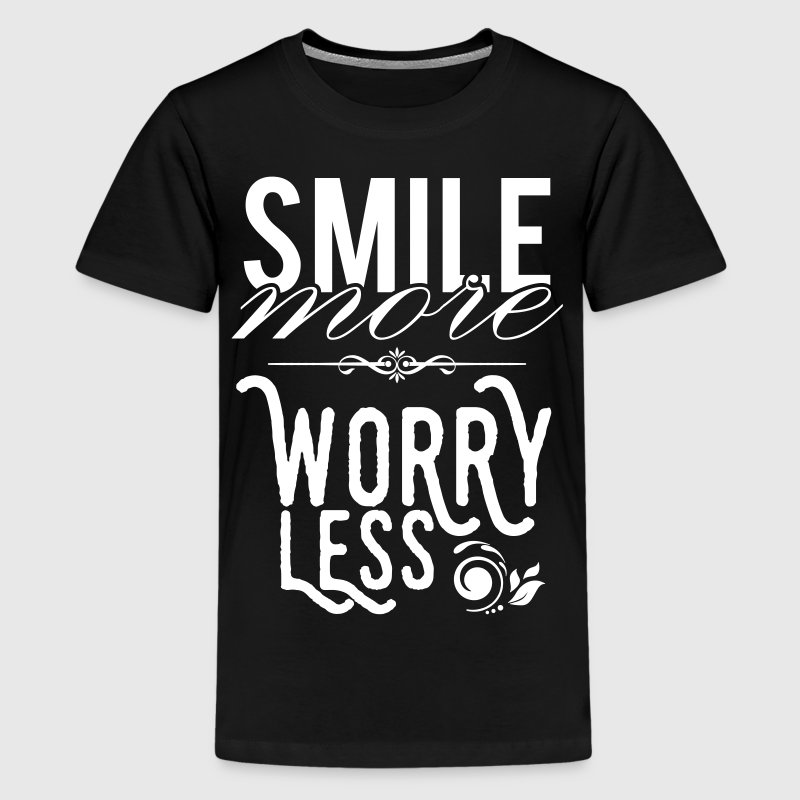 Smile more worry less - Teenager Premium T-Shirt