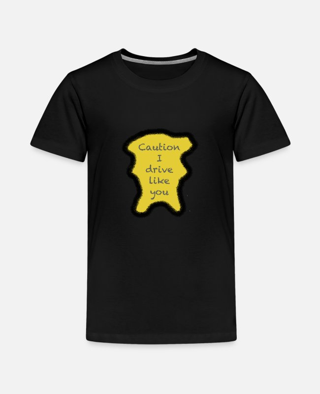 Driving Style T-Shirts - Caution I drive like you - Teenage Premium T-Shirt black