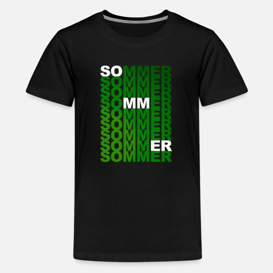 Summertime T-Shirts - Summer summer summer summer summer in green - Teenage Premium T-Shirt black