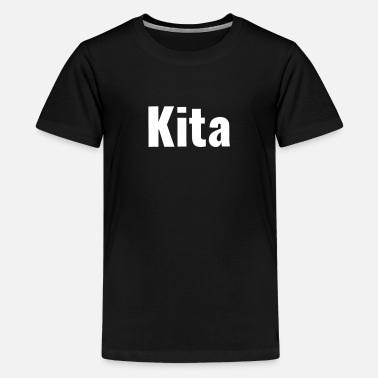 Kita Kita - Teenage Premium T-Shirt