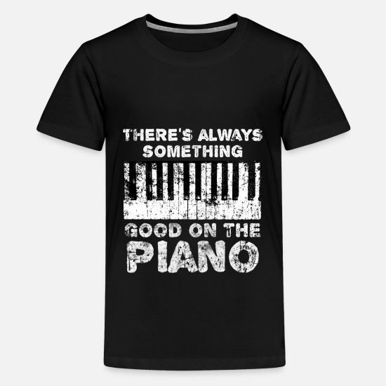 Gift Idea T-Shirts - Piano Piano - Teenage Premium T-Shirt black