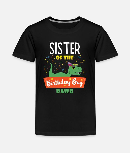 Dinosaurs T-Shirts - Sister of the Birthday Boy Dinosaur Cute Sistersau - Teenage Premium T-Shirt black