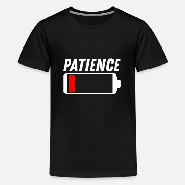 Patience patience - Teenage Premium T-Shirt