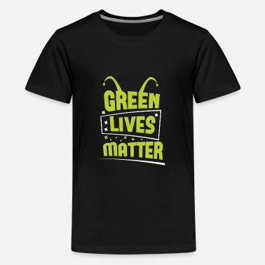 Technology Alien Green Lives Matter Space Shirt Design - Teenage Premium T-Shirt