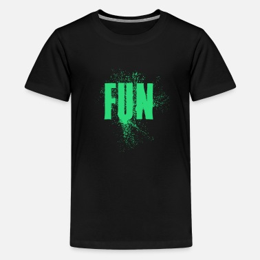 Fun Fun - Teenage Premium T-Shirt
