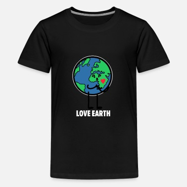 Earth Love the Earth Love the Earth - Teenage Premium T-Shirt