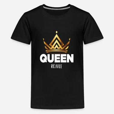 King Queen KING & QUEEN Royale (QUEEN) - Teenager Premium T-Shirt