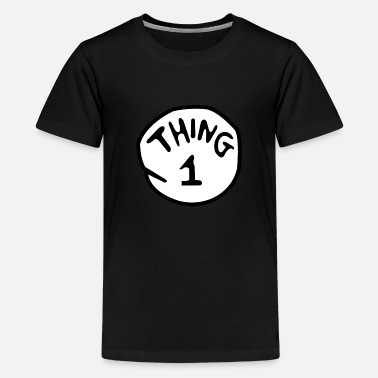 Thing thing 1 - Teenage Premium T-Shirt