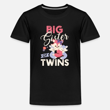 Twin Sisters Big sister of twins big sister of twins - Teenage Premium T-Shirt