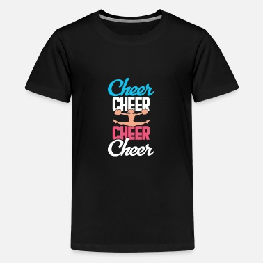 Cheerful Cheer Cheer Cheer Cheer Cheerleading Chearleader - Teenage Premium T-Shirt