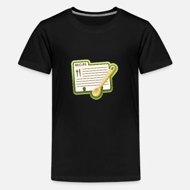 Recipe Recipe for cooking - Teenage Premium T-Shirt
