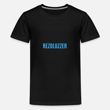 Rezoluzzer, Rezo, Rezo Video, Revolution, yes lol ey - Teenage Premium T-Shirt