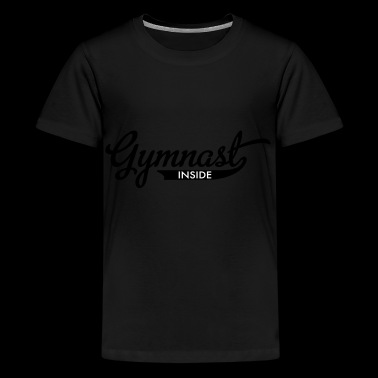 2541614 112973512 Gymnast - Teenager Premium T-shirt