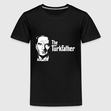 The Turkfather - Teenage Premium T-Shirt