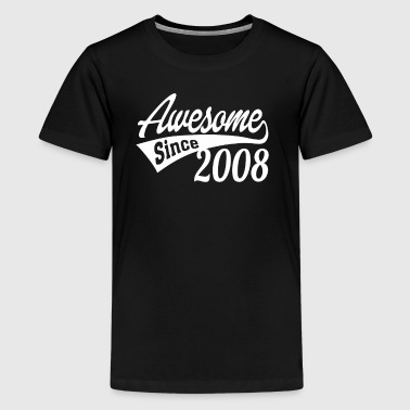 Awesome Since 2008 - Teenage Premium T-Shirt