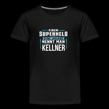 KELLNER - Teenager Premium T-Shirt