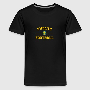 Swedish Football Shirt - Swedish Soccer Jersey - Teenage Premium T-Shirt