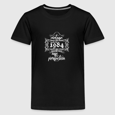 Vintage Made in 1984 Echt gemacht, um Perfektion - Teenager Premium T-Shirt