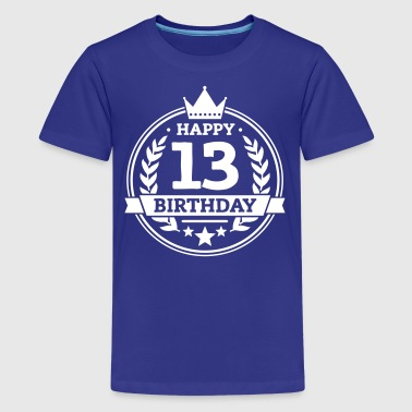 Happy 13. Birthday - Teenager Premium T-Shirt