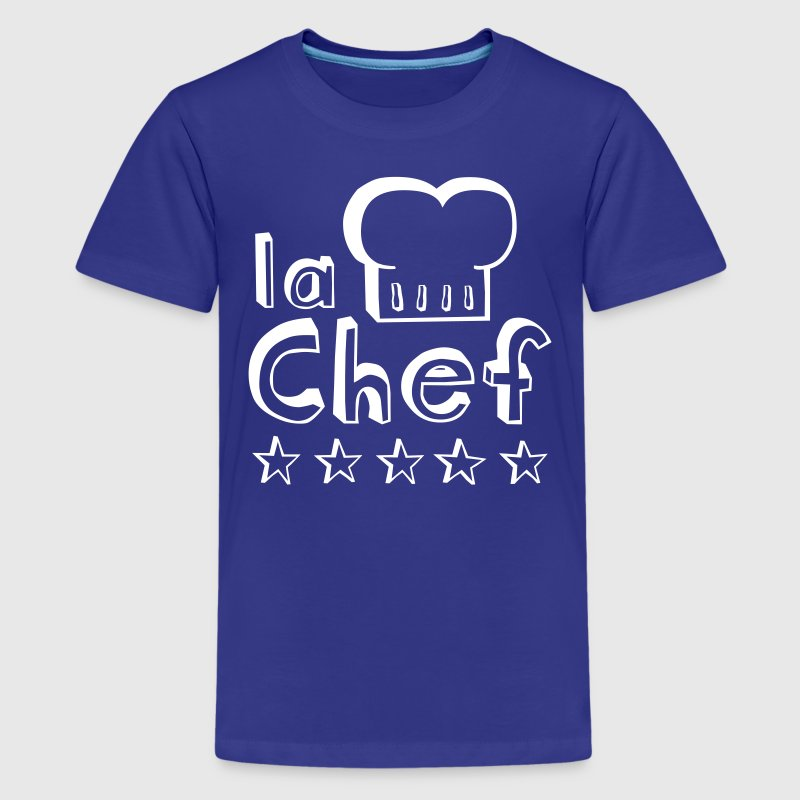 La Chef mother, wife or woman always cooks best  - Teenage Premium T-Shirt