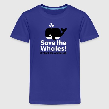 Save the whales (Collect the whole set) - Teenager Premium T-shirt