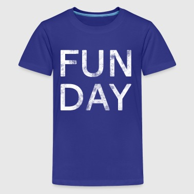 Fun Day Funny Outing Weekday Vier geschenk - Teenager Premium T-shirt