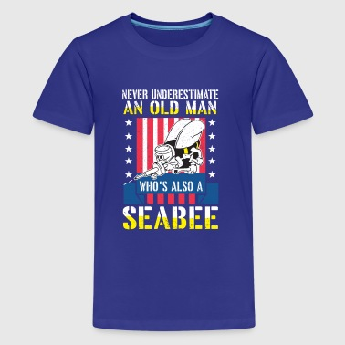 Never underestimate an old man seabee navy veteran - Teenage Premium T-Shirt
