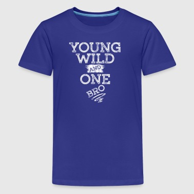YOUNG WILD AND ONE T-SHIRT - Teenager Premium T-Shirt