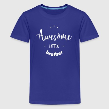 Awesome little Brother - Teenage Premium T-Shirt