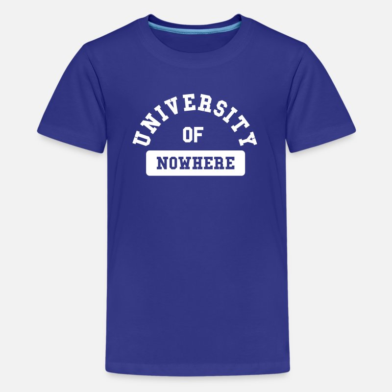 University T-Shirts - university of nowhere - Teenage Premium T-Shirt royal blue
