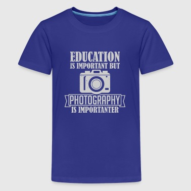 Photography is importanter - Teenage Premium T-Shirt