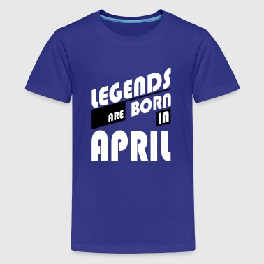 Legende April Legends April - Teenager Premium T-Shirt