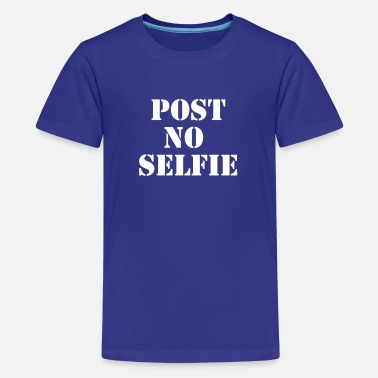 Post Grappen Post no Selfie - Teenager Premium T-shirt